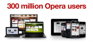Opera reaches 300 million users, Shifts to WebKit Engine