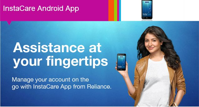 Reliance InstaCare App - Manage your Prepaid & Postpaid accounts on the Go